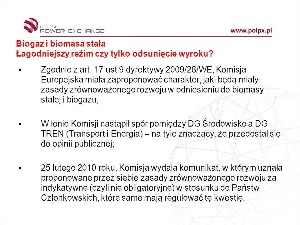 Biogaz i biomasa stała Łagodniejszy reżim czy tylko odsunięcie wyroku