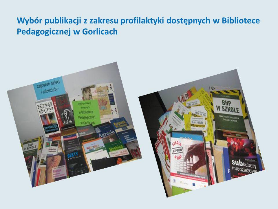 Wybór publikacji z zakresu profilaktyki dostępnych w Bibliotece Pedagogicznej w Gorlicach