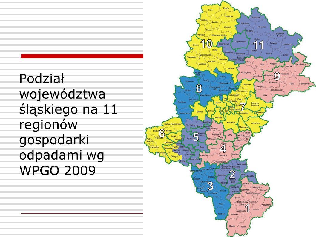 Podział województwa śląskiego na 11 regionów gospodarki odpadami wg WPGO 2009