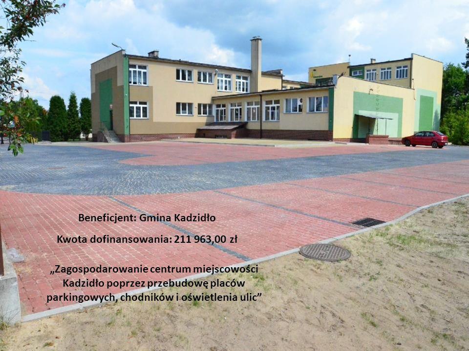 Beneficjent: Gmina Kadzidło Kwota dofinansowania: 211 963,00 zł