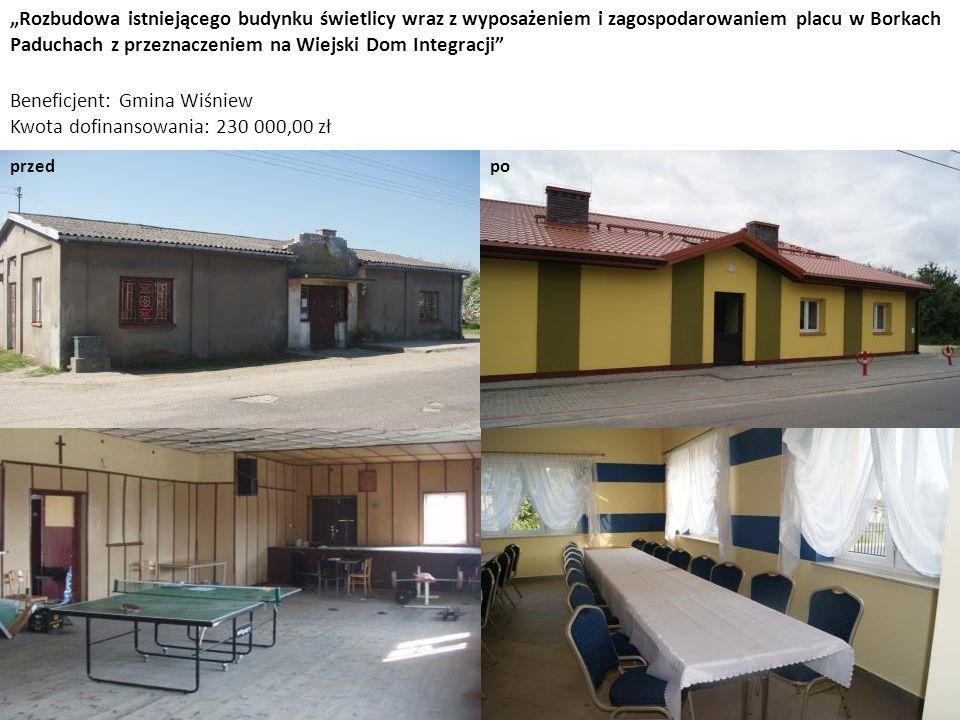 Beneficjent: Gmina Wiśniew Kwota dofinansowania: 230 000,00 zł