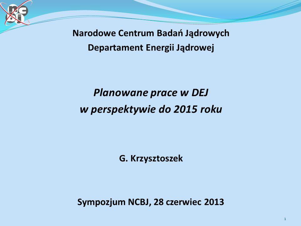 Planowane prace w DEJ w perspektywie do 2015 roku