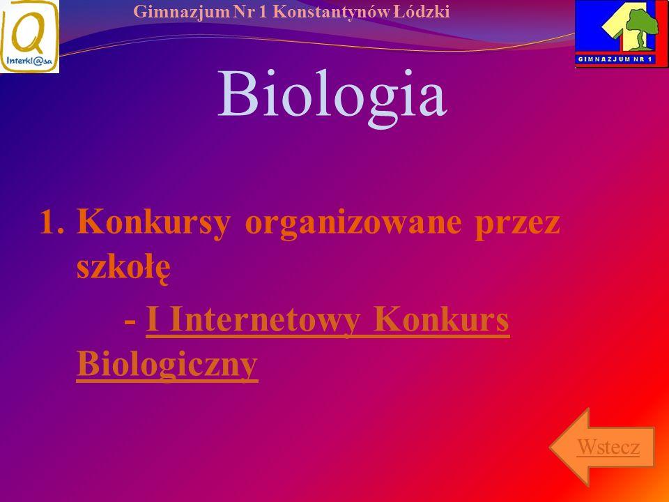 Biologia Konkursy organizowane przez szkołę