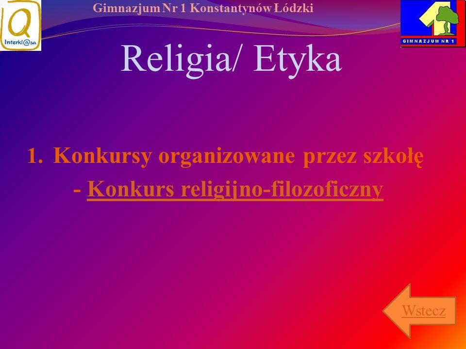 Religia/ Etyka Konkursy organizowane przez szkołę