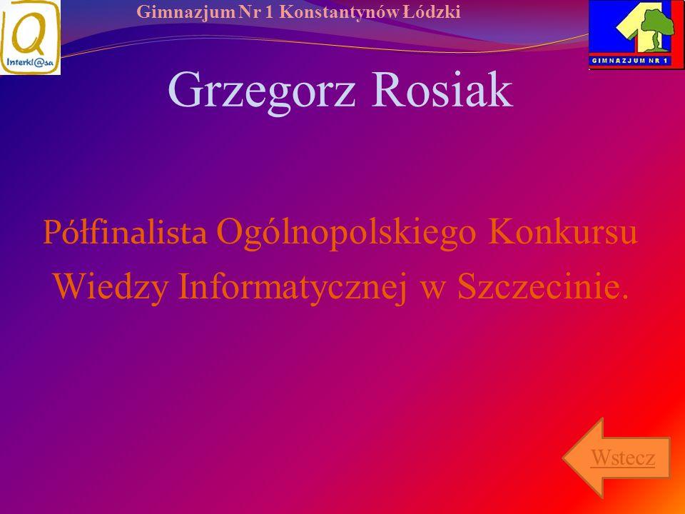 Grzegorz Rosiak Wiedzy Informatycznej w Szczecinie.
