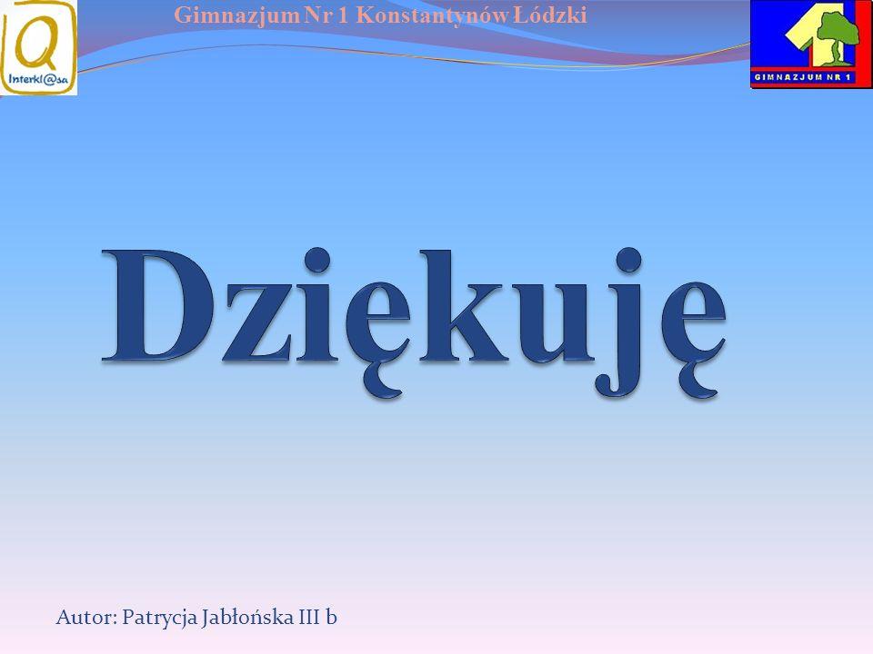 Dziękuję Autor: Patrycja Jabłońska III b