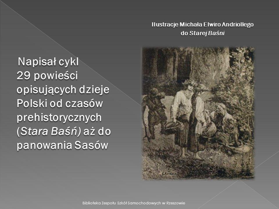 Ilustracje Michała Elwiro Andriollego do Starej Baśni