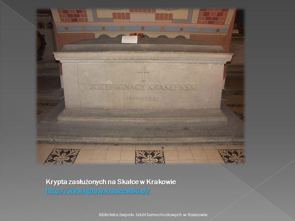 Krypta zasłużonych na Skałce w Krakowie http://www. ignacy. kraszewski