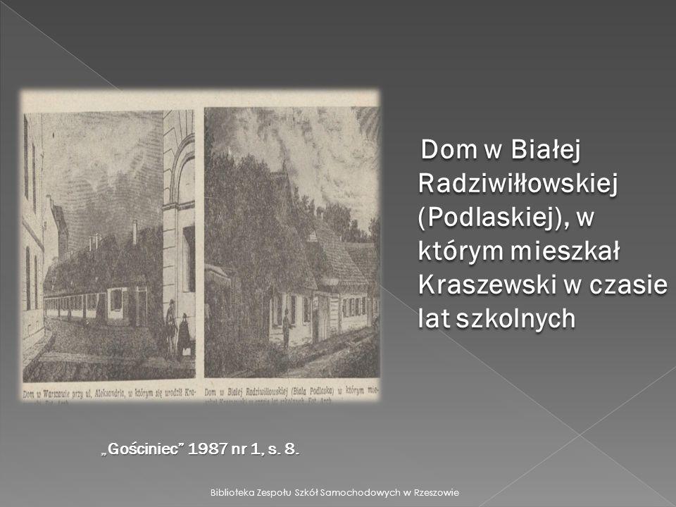 Dom w Białej Radziwiłłowskiej (Podlaskiej), w którym mieszkał Kraszewski w czasie lat szkolnych