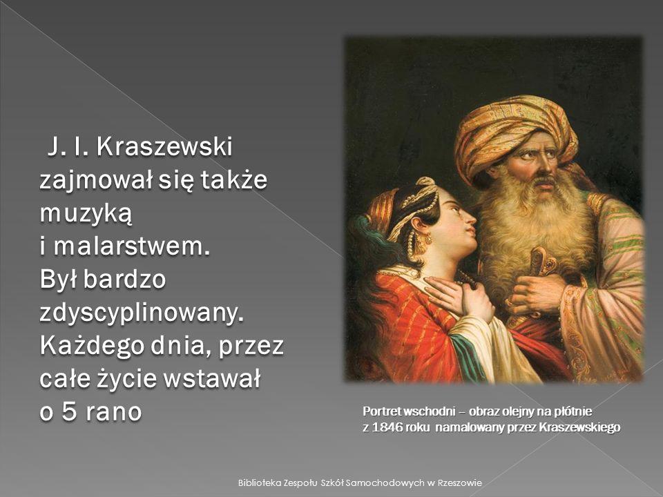 J. I. Kraszewski zajmował się także muzyką i malarstwem