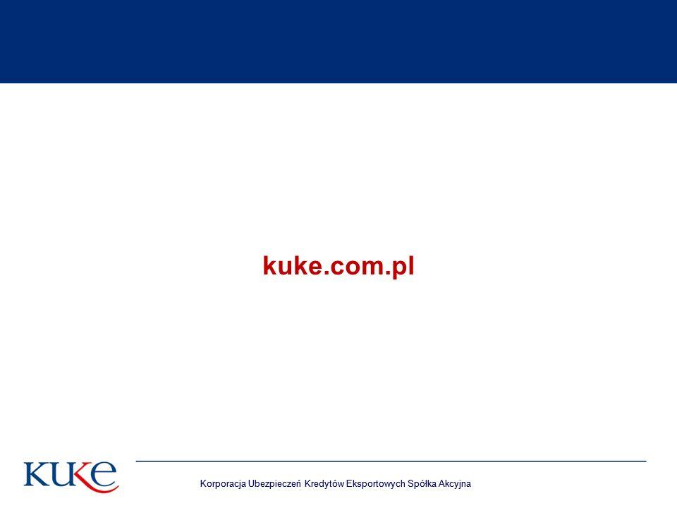 kuke.com.pl Korporacja Ubezpieczeń Kredytów Eksportowych Spółka Akcyjna.