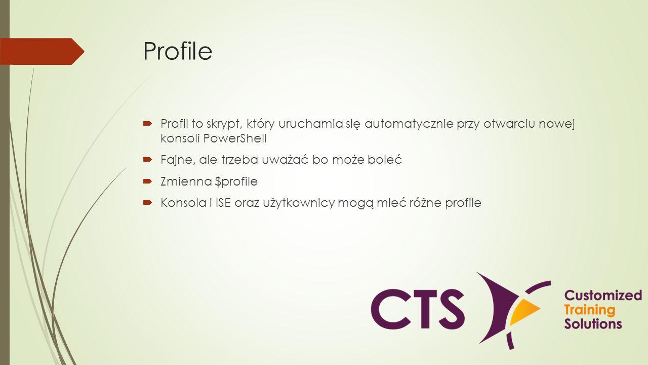 Profile Profil to skrypt, który uruchamia się automatycznie przy otwarciu nowej konsoli PowerShell.