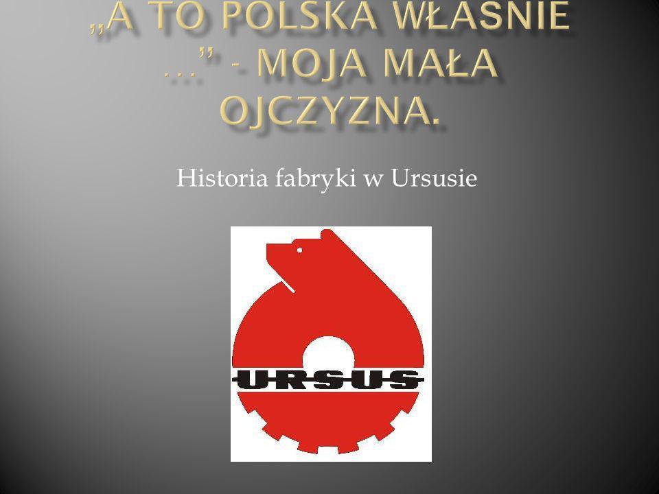"""A to Polska właśnie … - Moja mała ojczyzna."