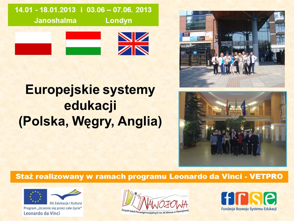 Europejskie systemy edukacji (Polska, Węgry, Anglia)