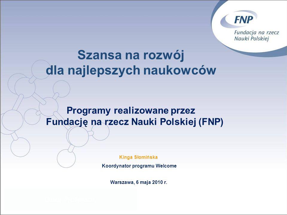 Kinga Słomińska Koordynator programu Welcome Warszawa, 6 maja 2010 r.