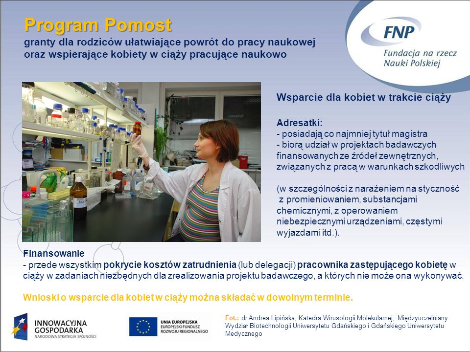 Program Pomost granty dla rodziców ułatwiające powrót do pracy naukowej oraz wspierające kobiety w ciąży pracujące naukowo