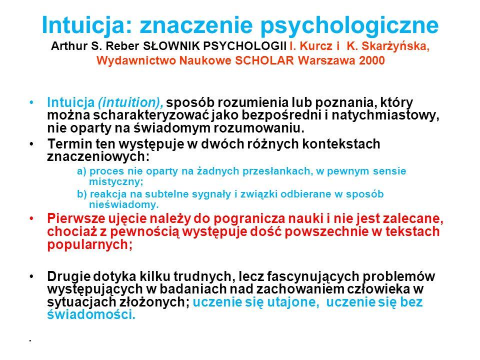 Intuicja: znaczenie psychologiczne Arthur S