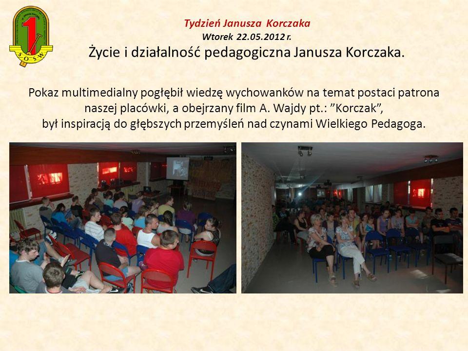 Tydzień Janusza Korczaka Wtorek 22. 05. 2012 r