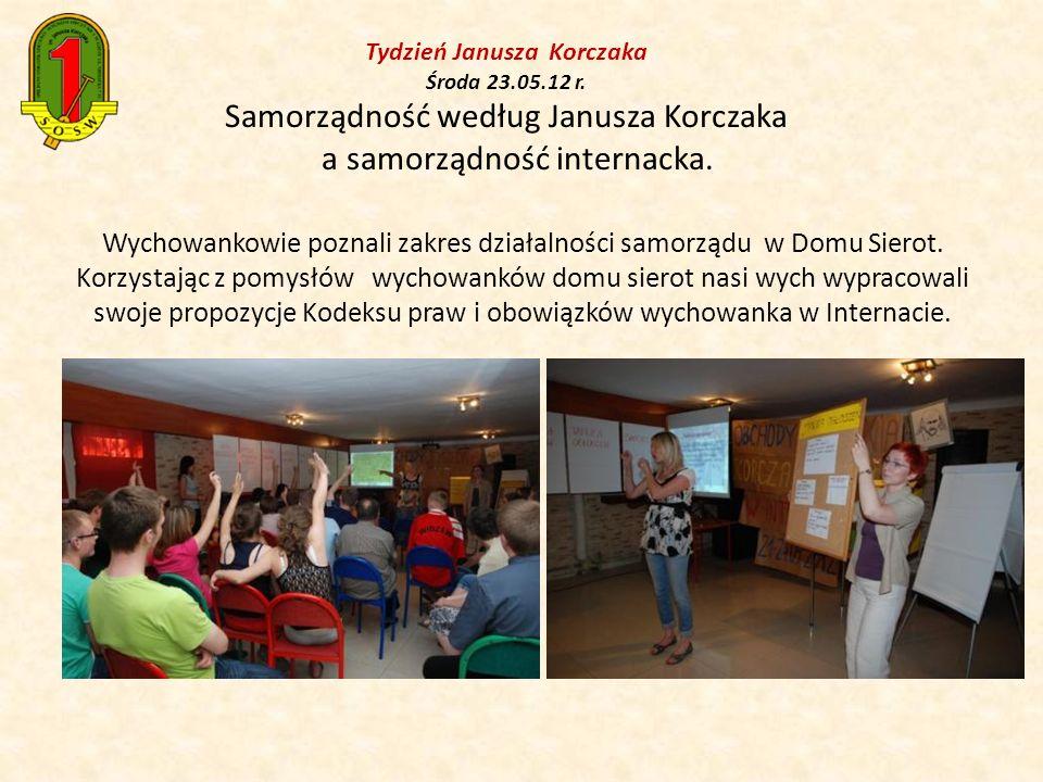 Tydzień Janusza Korczaka Środa 23. 05. 12 r
