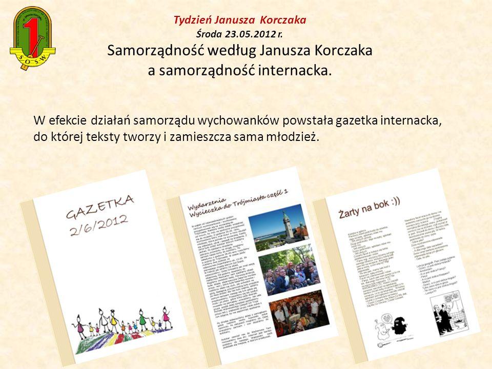 Tydzień Janusza Korczaka Środa 23. 05. 2012 r