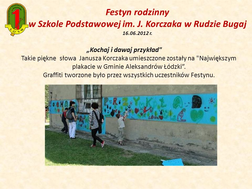 Festyn rodzinny w Szkole Podstawowej im. J. Korczaka w Rudzie Bugaj 16