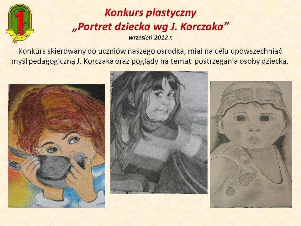 """Konkurs plastyczny """"Portret dziecka wg J. Korczaka wrzesień 2012 r."""