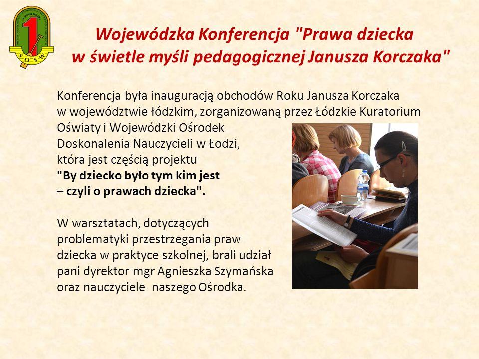 Wojewódzka Konferencja Prawa dziecka w świetle myśli pedagogicznej Janusza Korczaka