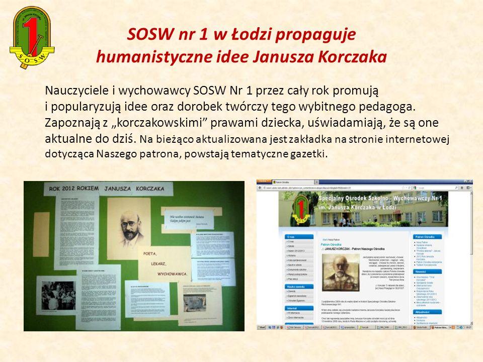 SOSW nr 1 w Łodzi propaguje humanistyczne idee Janusza Korczaka