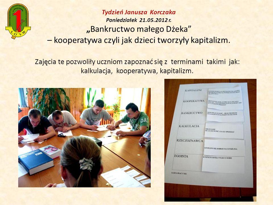 Tydzień Janusza Korczaka Poniedziałek 21. 05. 2012 r