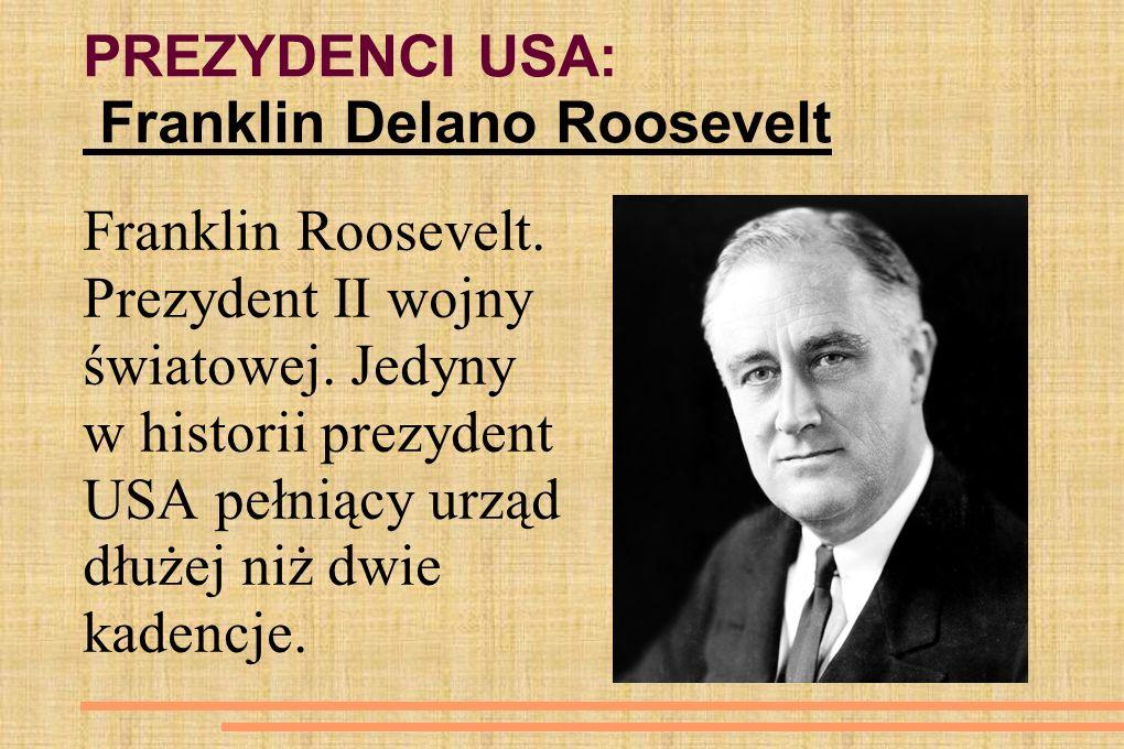 PREZYDENCI USA: Franklin Delano Roosevelt