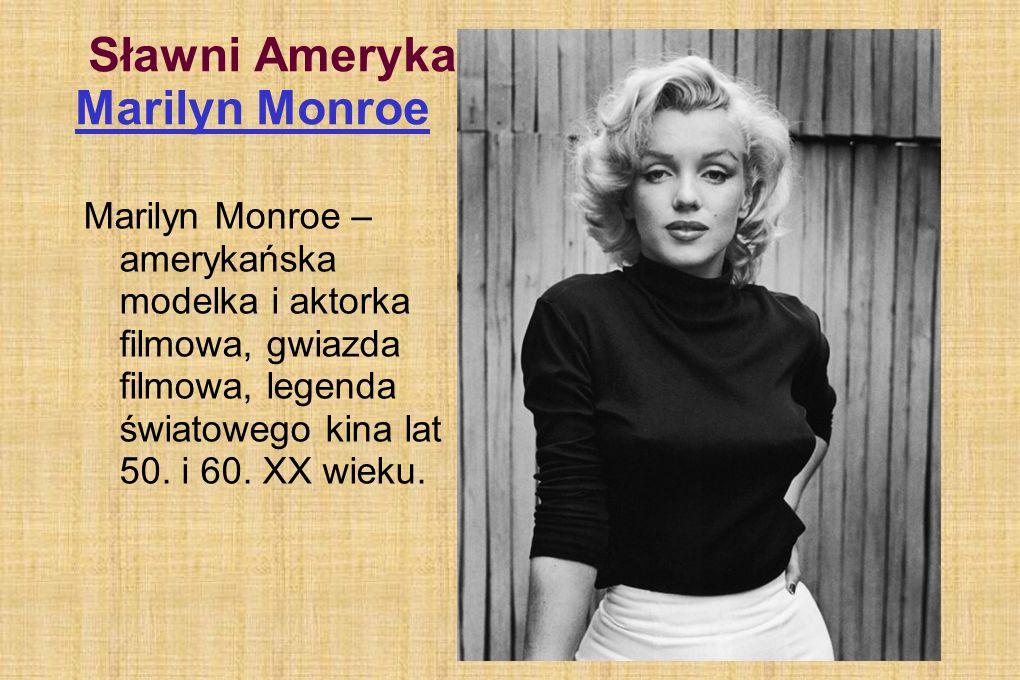 Sławni Amerykanie: Marilyn Monroe