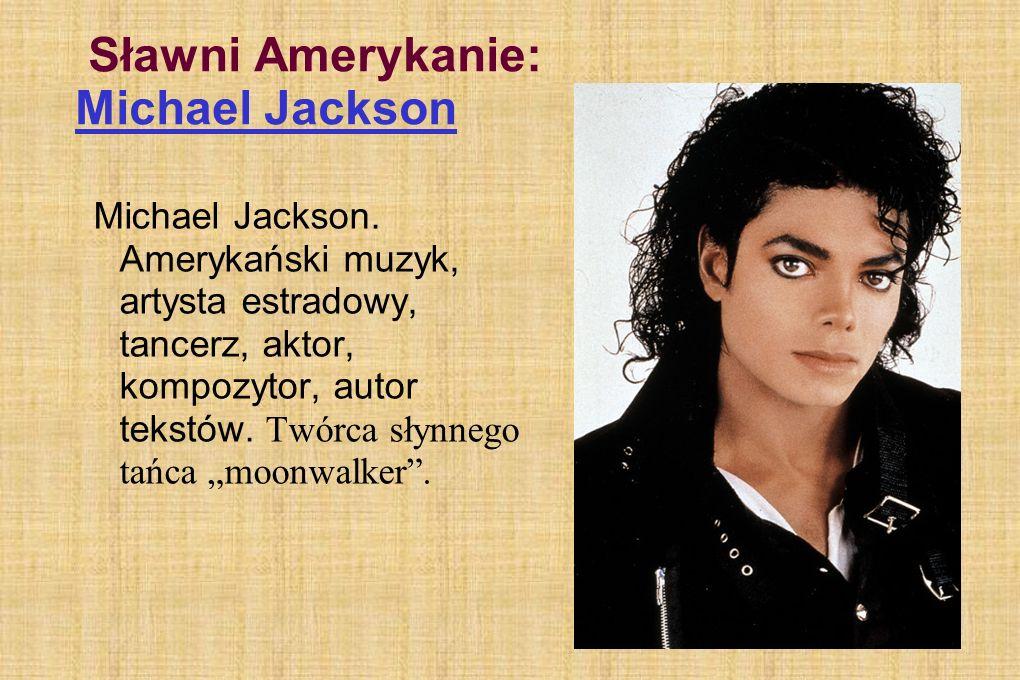 Sławni Amerykanie: Michael Jackson