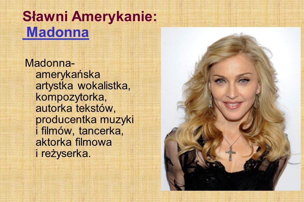 Sławni Amerykanie: Madonna