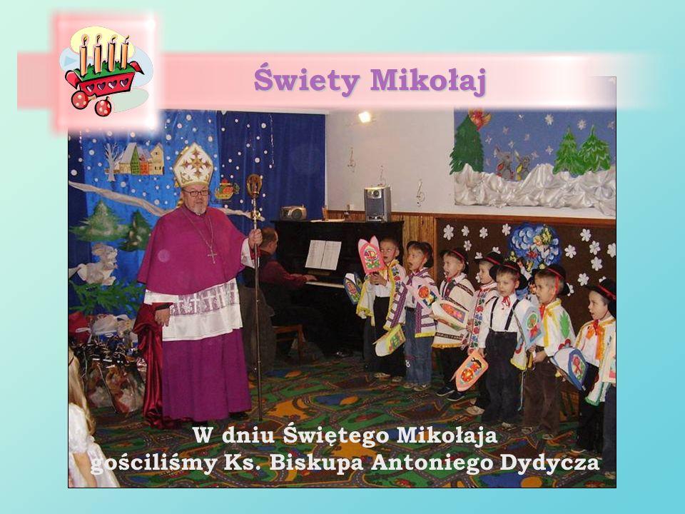 W dniu Świętego Mikołaja gościliśmy Ks. Biskupa Antoniego Dydycza
