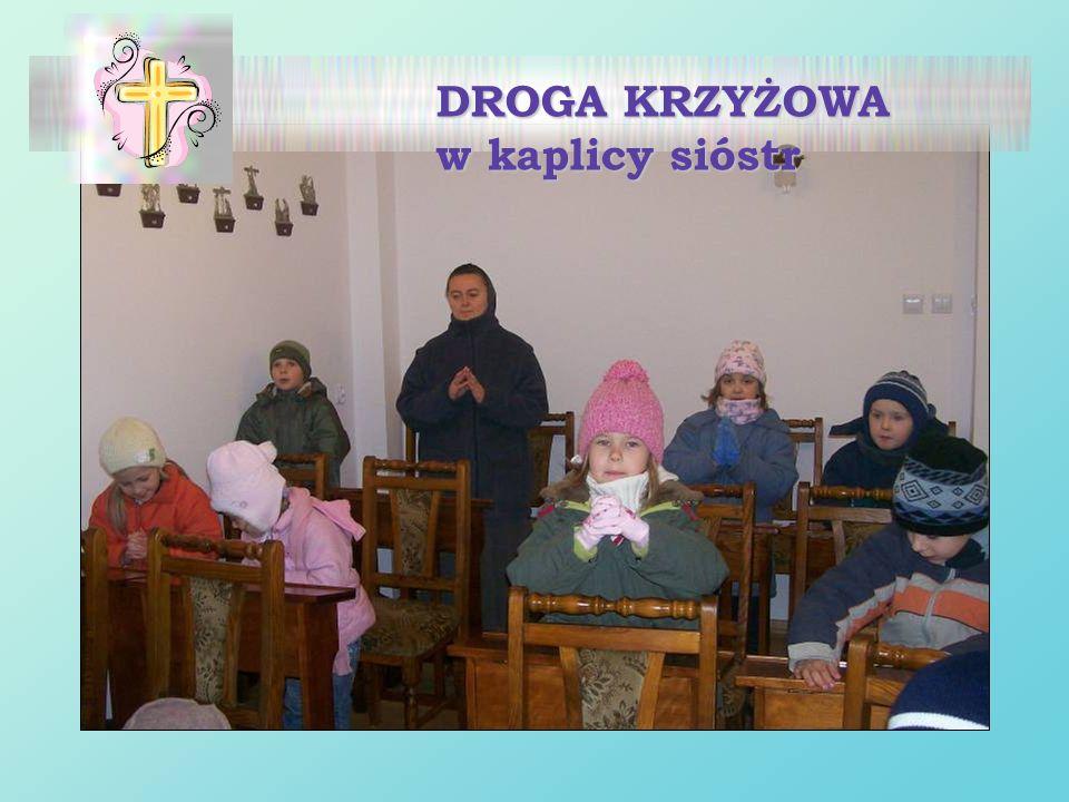 DROGA KRZYŻOWA w kaplicy sióstr