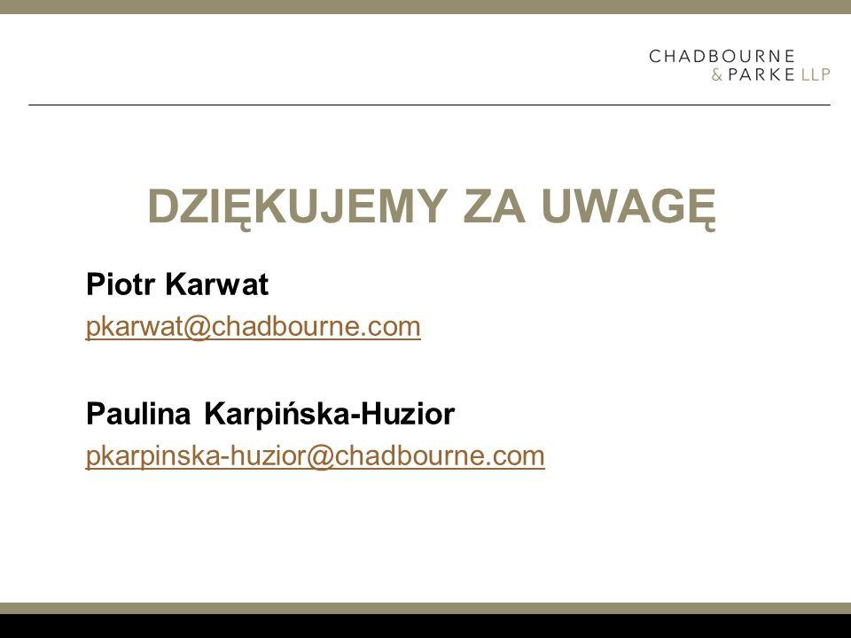 Dziękujemy za uwagę Piotr Karwat Paulina Karpińska-Huzior