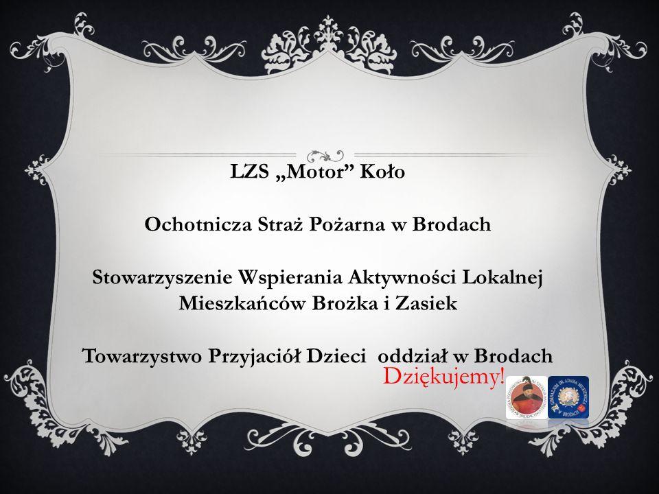 """Dziękujemy! LZS """"Motor Koło Ochotnicza Straż Pożarna w Brodach"""