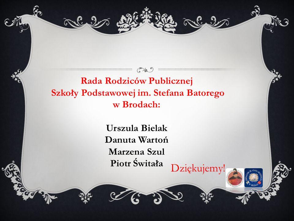 Szkoły Podstawowej im. Stefana Batorego w Brodach: