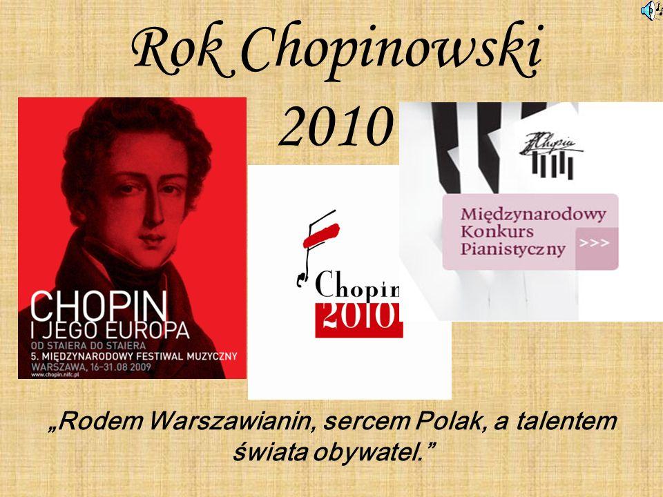 """Rodem Warszawianin, sercem Polak, a talentem świata obywatel."