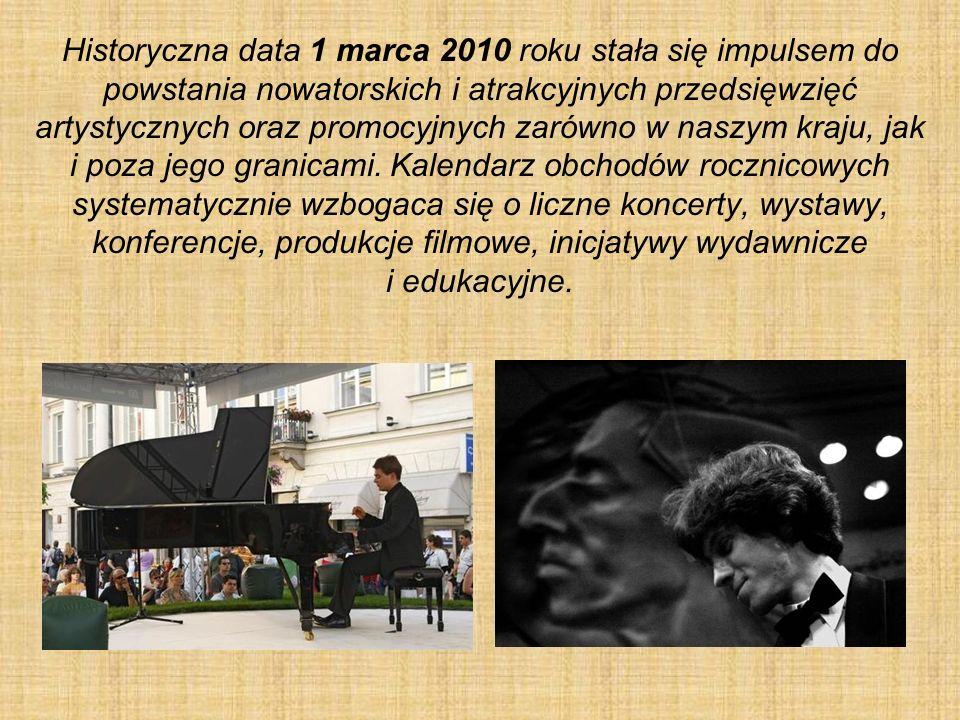 Historyczna data 1 marca 2010 roku stała się impulsem do powstania nowatorskich i atrakcyjnych przedsięwzięć artystycznych oraz promocyjnych zarówno w naszym kraju, jak i poza jego granicami.