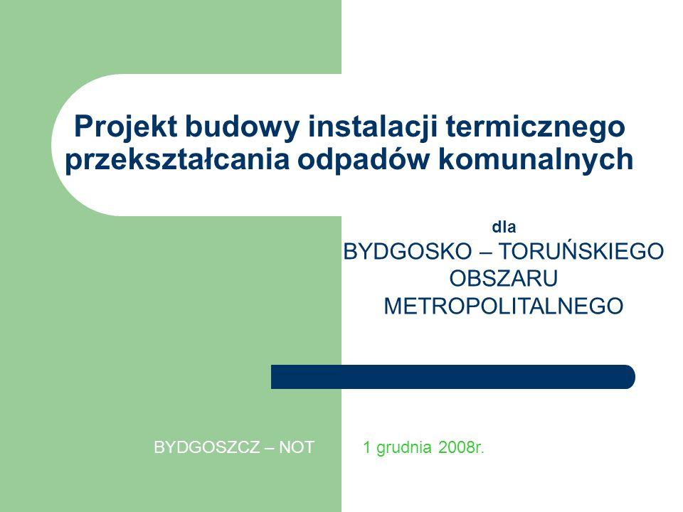 Projekt budowy instalacji termicznego przekształcania odpadów komunalnych