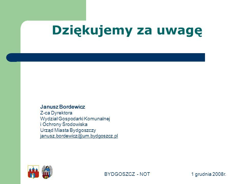 Dziękujemy za uwagę Janusz Bordewicz Z-ca Dyrektora