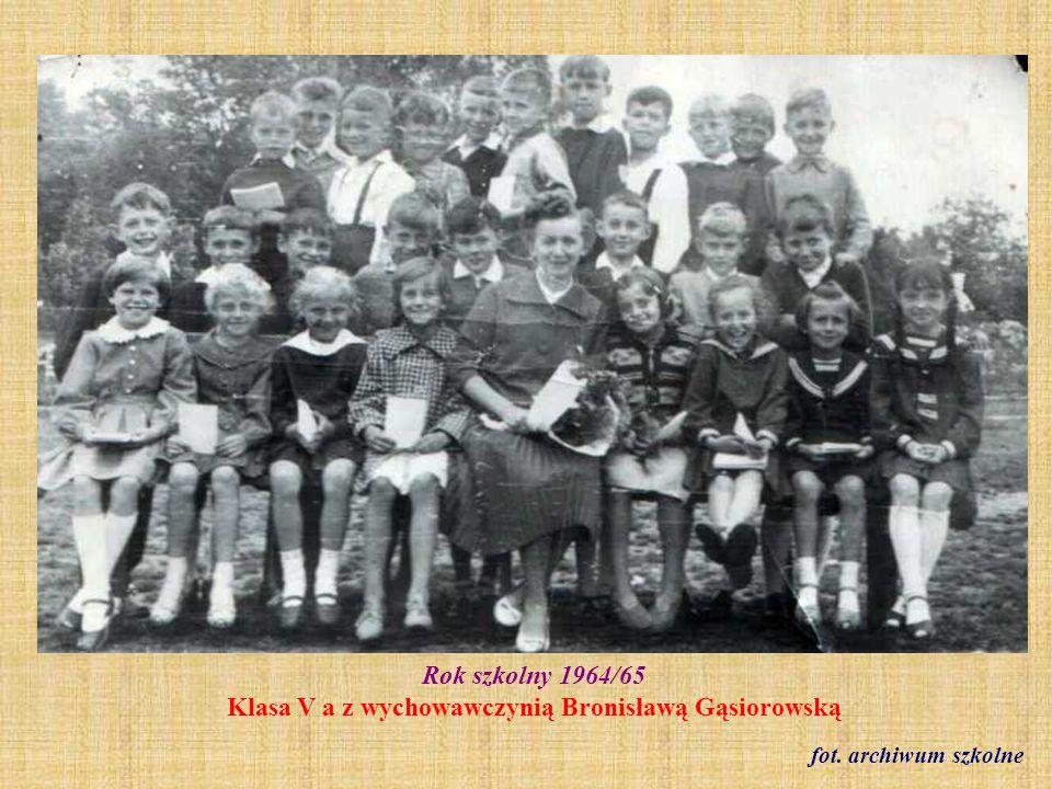 Rok szkolny 1964/65 Klasa V a z wychowawczynią Bronisławą Gąsiorowską