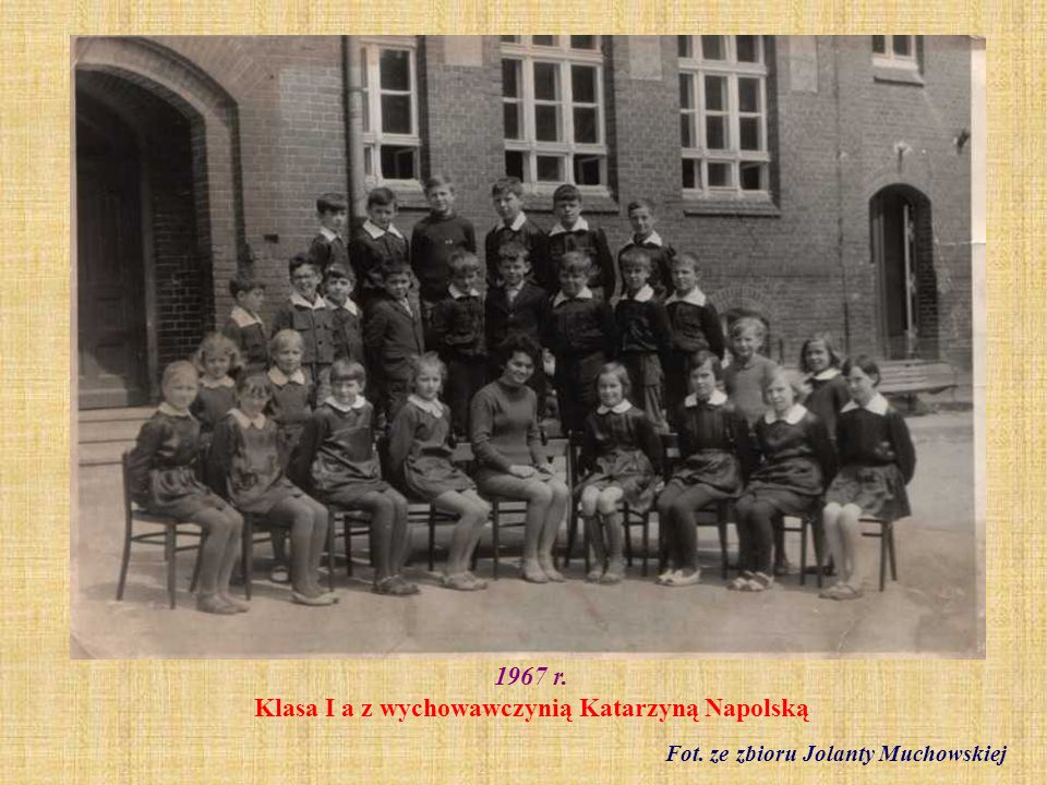 1967 r. Klasa I a z wychowawczynią Katarzyną Napolską