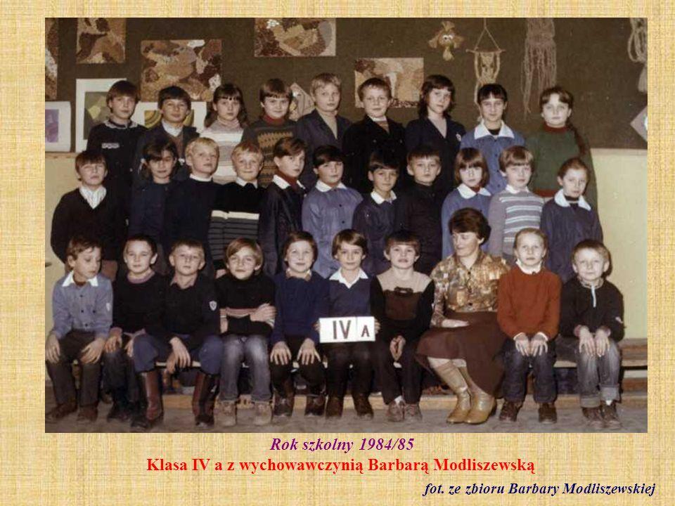 Rok szkolny 1984/85 Klasa IV a z wychowawczynią Barbarą Modliszewską