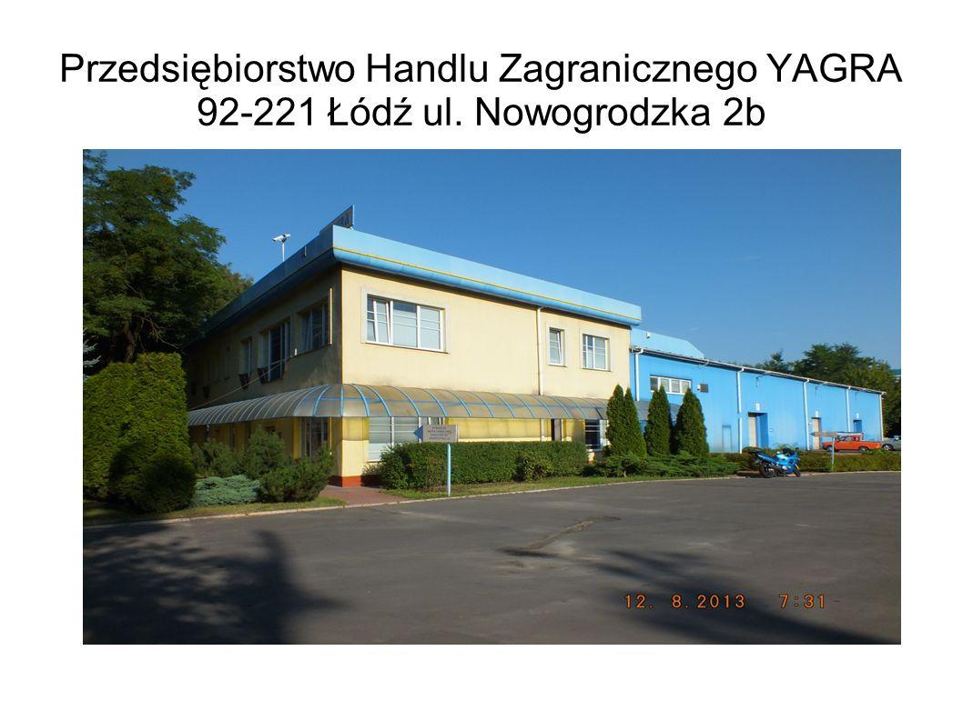 Przedsiębiorstwo Handlu Zagranicznego YAGRA 92-221 Łódź ul