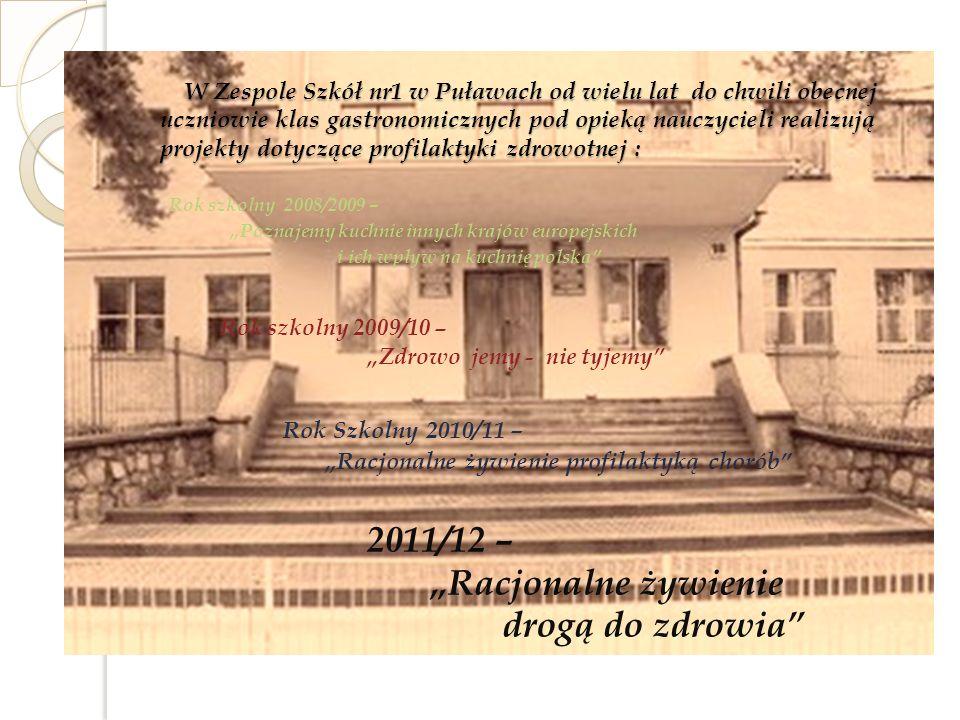 """2011/12 – """"Racjonalne żywienie drogą do zdrowia"""