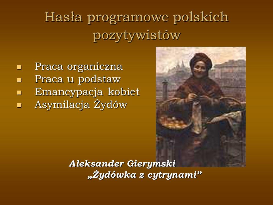Hasła programowe polskich pozytywistów
