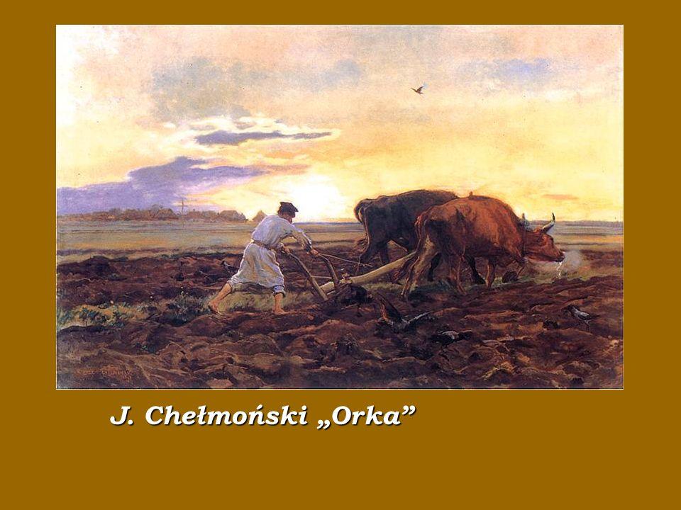 """J J. Chełmoński """"Orka"""