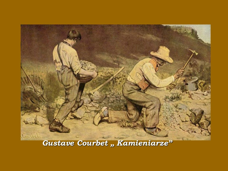"""Gustave Courbet """" Kamieniarze"""